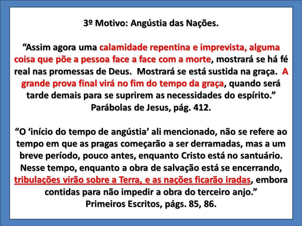 4º Motivo: Sinal da Besta (Decreto Dominical) Quem quer que obedeça ao quarto mandamento, verificará que está traçada uma linha divisória entre ele e o mundo.