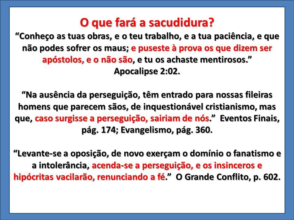 Efeito da sacudidura nos justos Numa crise é que o caráter é revelado. Parábolas de Jesus, p.