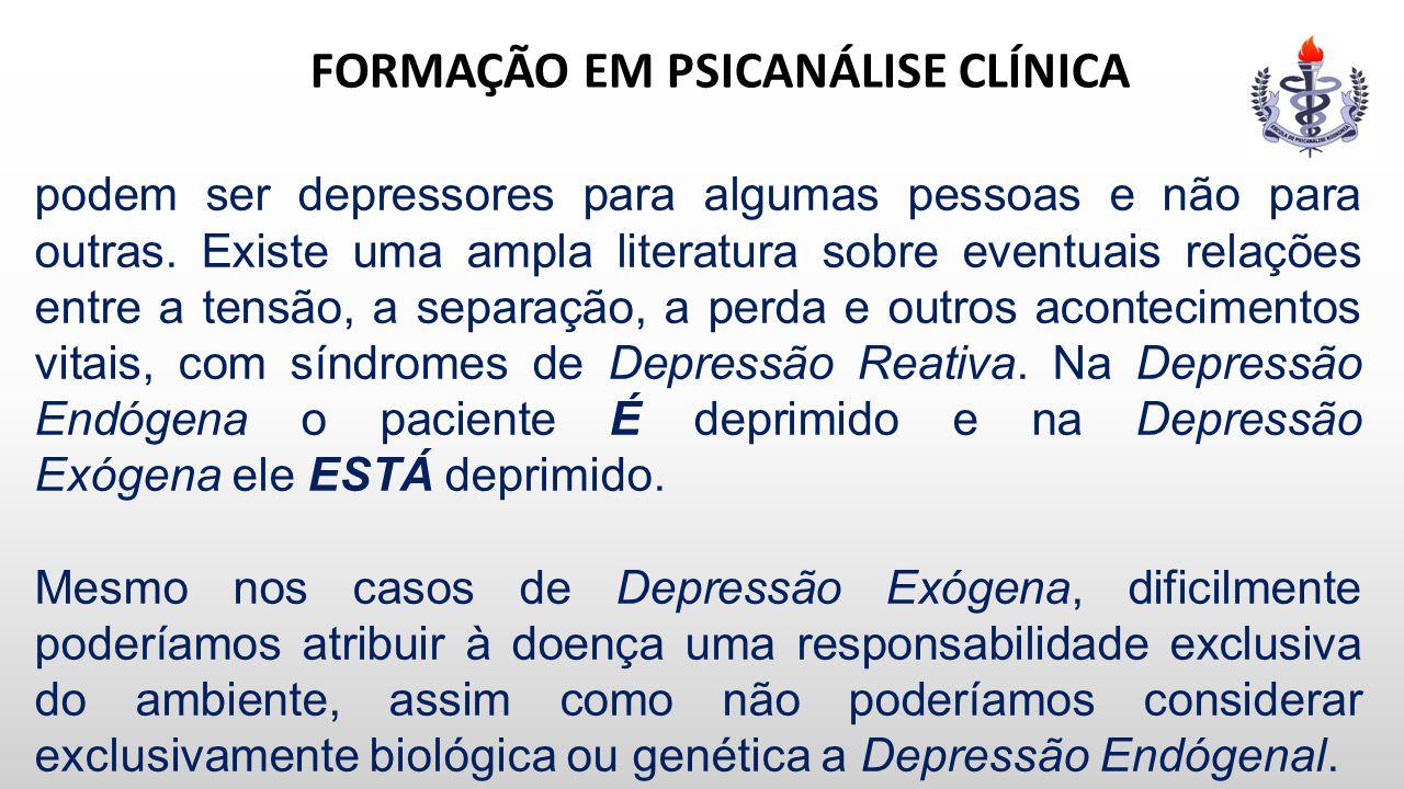 FORMAÇÃO EM PSICANÁLISE CLÍNICA podem ser depressores para algumas pessoas e não para outras. Existe uma ampla literatura sobre eventuais relações ent