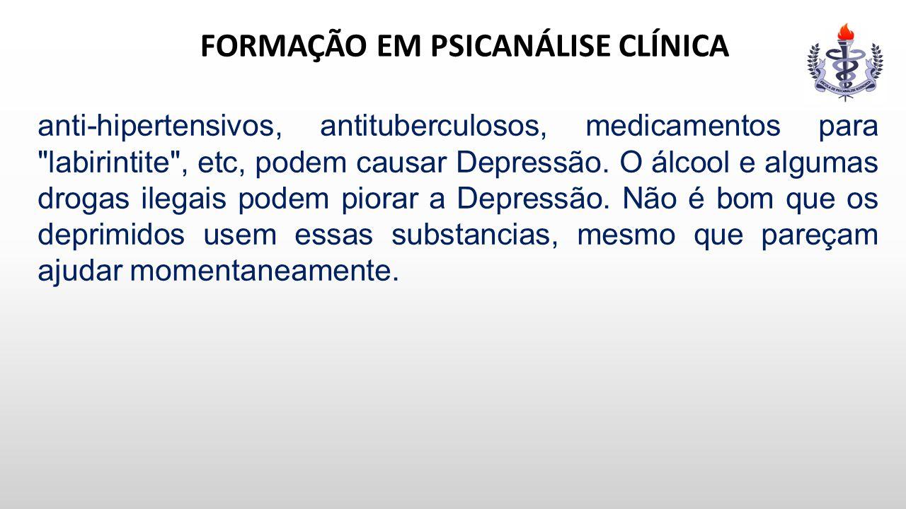 FORMAÇÃO EM PSICANÁLISE CLÍNICA anti-hipertensivos, antituberculosos, medicamentos para