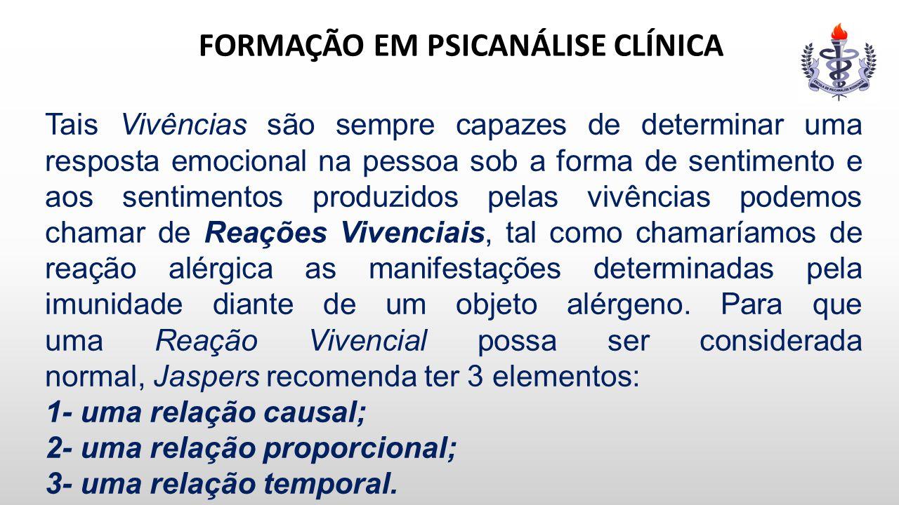 FORMAÇÃO EM PSICANÁLISE CLÍNICA deliróide) e uma Psicose Esquizofrênica (com delírios).