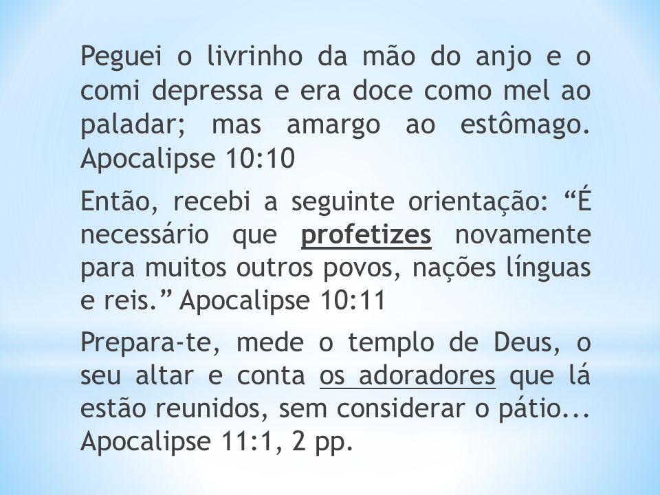 * No apocalipse a luz dos candelabros representa a luz levada pelas testemunhas fiéis das igrejas.