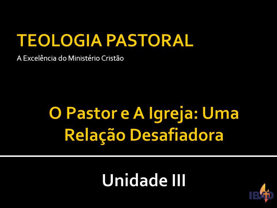 IBAD – PINDAMONHANGABA/SP A Excelência do Ministério Cristão