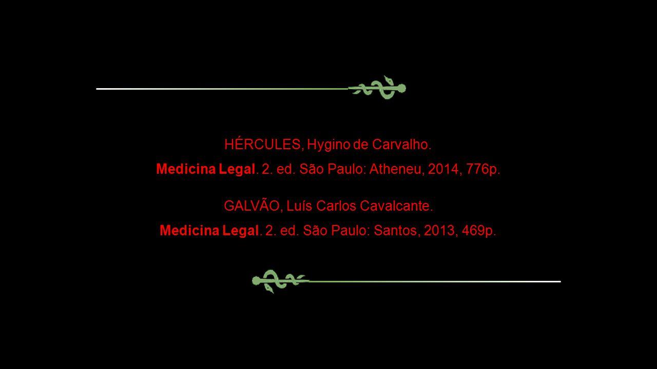 HÉRCULES, Hygino de Carvalho.Medicina Legal. 2. ed.