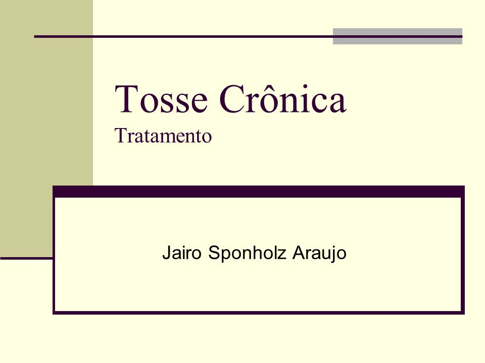 Tosse Crônica Tratamento Jairo Sponholz Araujo