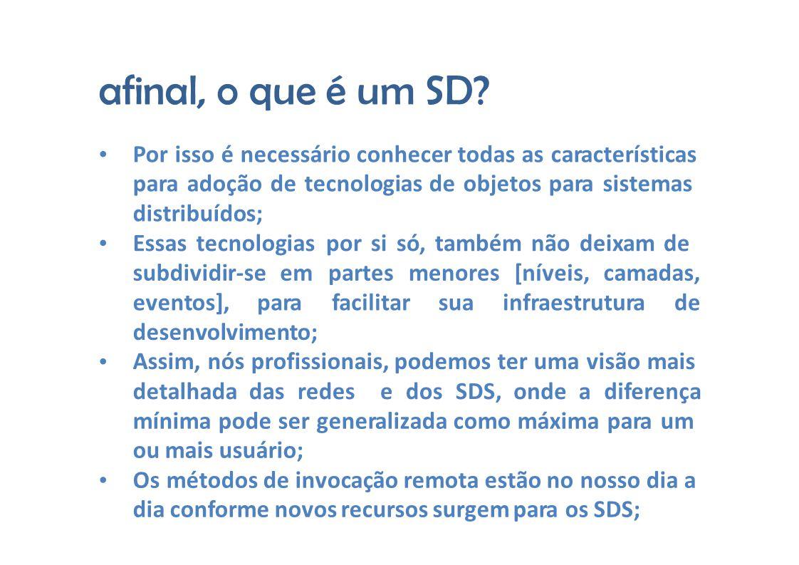 afinal, o que é um SD.