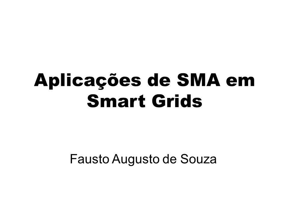 Aplicações de SMA em Smart Grids Fausto Augusto de Souza