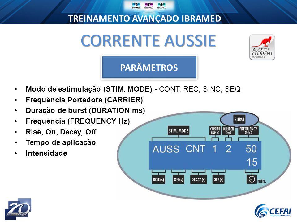 TREINAMENTO AVANÇADO IBRAMED CORRENTE AUSSIE Modo de estimulação (STIM.