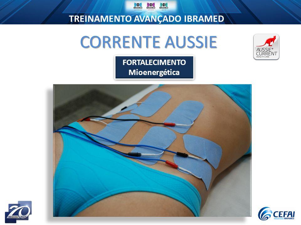 TREINAMENTO AVANÇADO IBRAMED CORRENTE AUSSIE FORTALECIMENTO Mioenergética