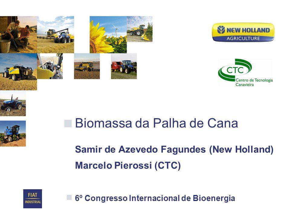 Date Biomassa da palha de cana 12 Enfardadora BB9080 Fardos retangulares 1.200 x 900 x 2.700 mm Densidade obtida 170 kg/m3 (barbante limitante) Trator TM 7040 @ 2000 rpm - 6 a 8 km/h Capacidade de campo – 2,8 ha/h Disponível com Tandem