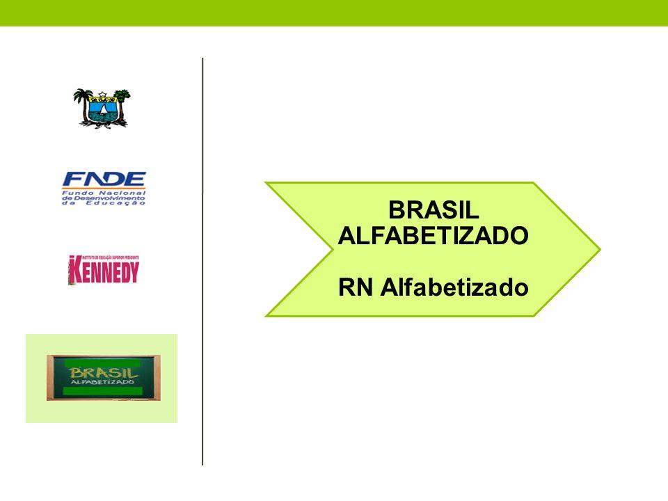 BRASIL ALFABETIZADO RN Alfabetizado