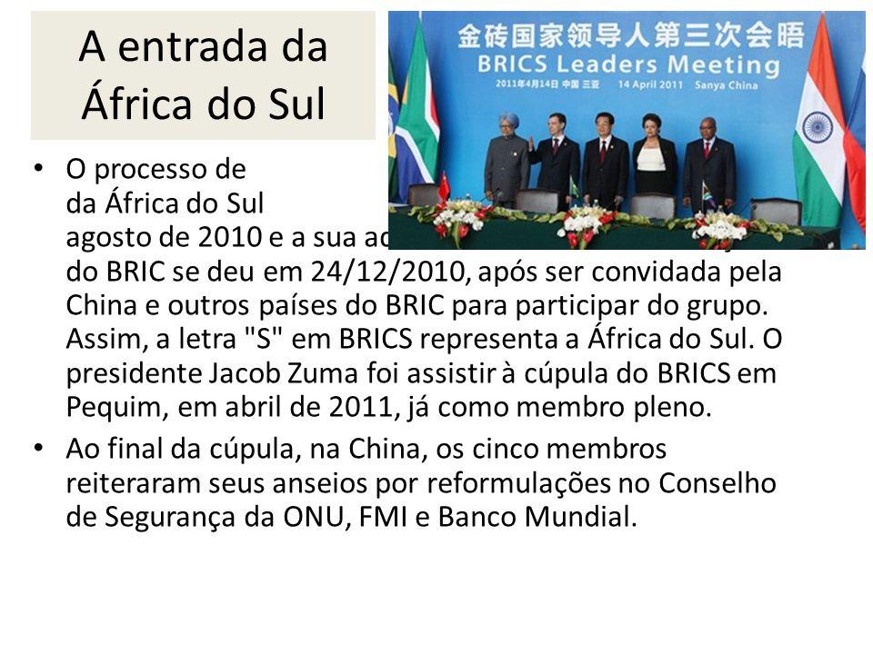 A entrada da África do Sul O processo de admissão formal da África do Sul começou em agosto de 2010 e a sua adesão oficial como uma nação do BRIC se deu em 24/12/2010, após ser convidada pela China e outros países do BRIC para participar do grupo.