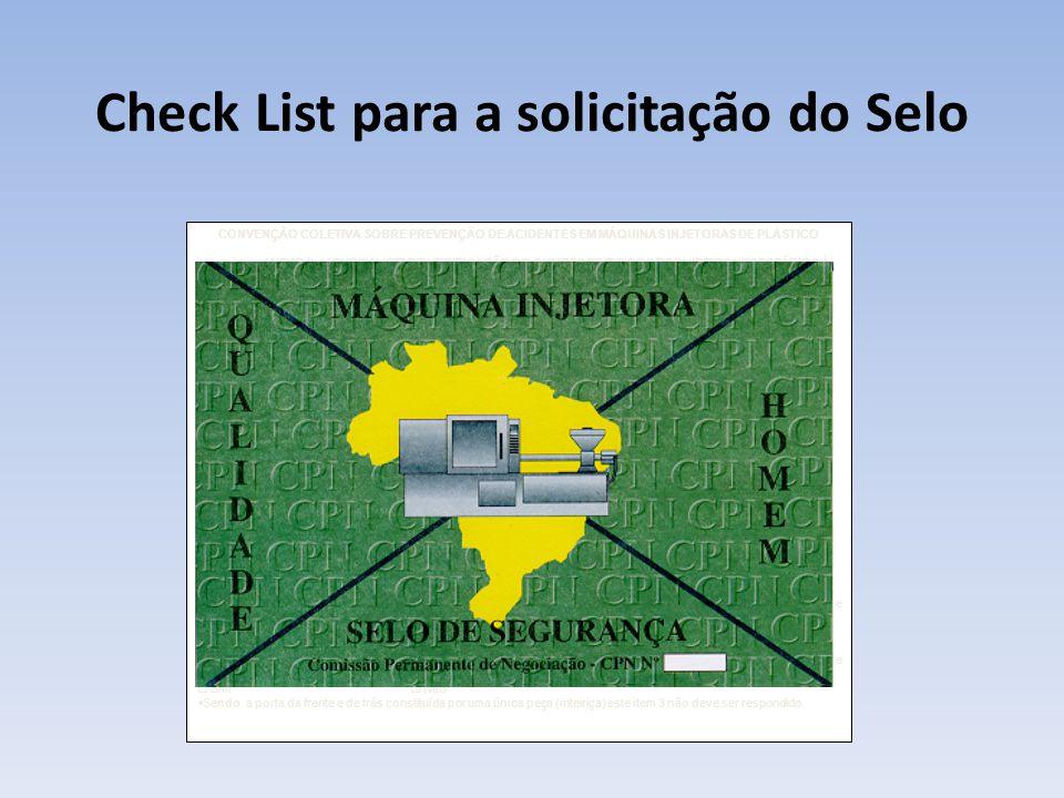 """Check List para a solicitação do Selo CONVENÇÃO COLETIVA SOBRE PREVENÇÃO DE ACIDENTES EM MÁQUINAS INJETORAS DE PLÁSTICO ANEXO II – """"CHECK LIST"""" DE VER"""