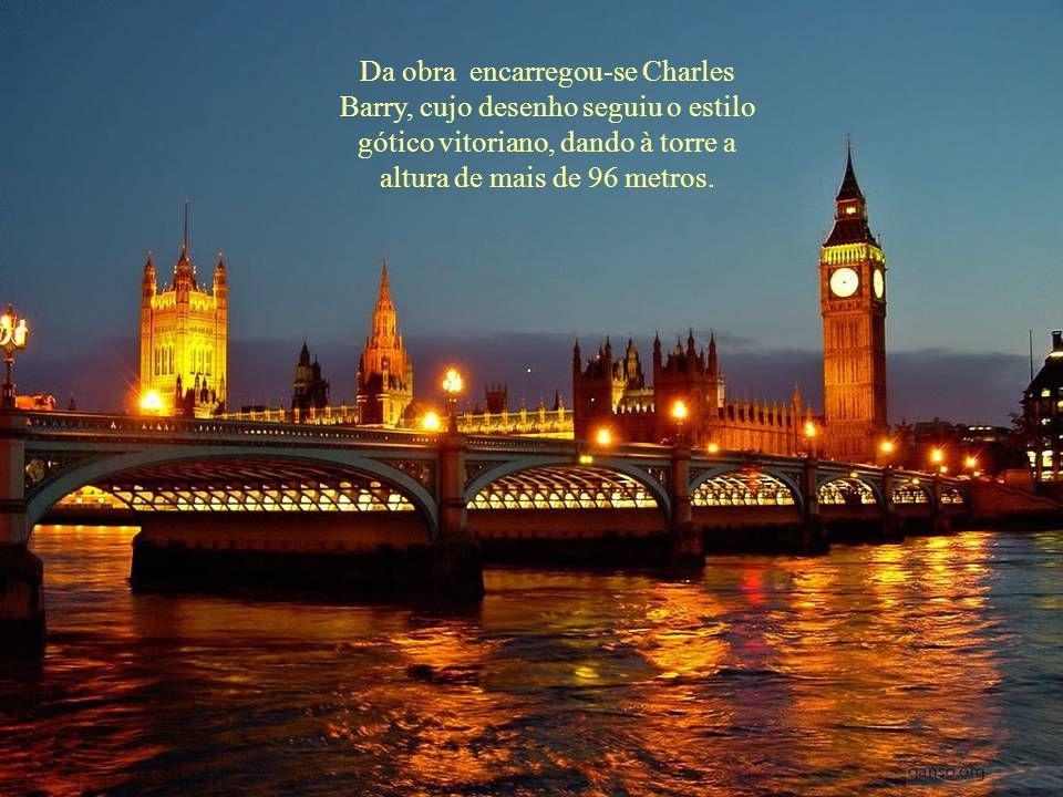 Pode-se afirmar que a história do Big Ben começa em 1834 com o incêndio do velho Palácio de Westminster, que teve de ser reconstruído.