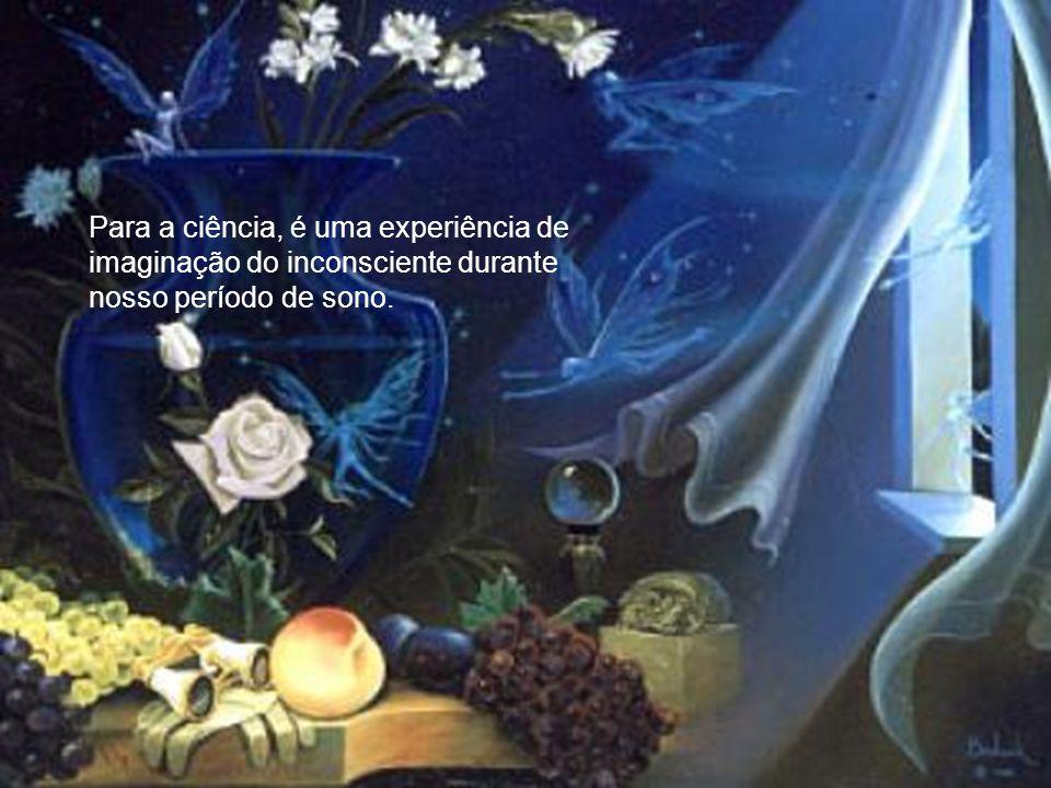 O sonho é uma experiência que possui significados distintos se for ampliado um debate que envolva religião, ciência e cultura.