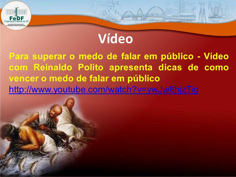 Vídeo Para superar o medo de falar em público - Vídeo com Reinaldo Polito apresenta dicas de como vencer o medo de falar em público http://www.youtube.com/watch?v=ywJw8hjzTig
