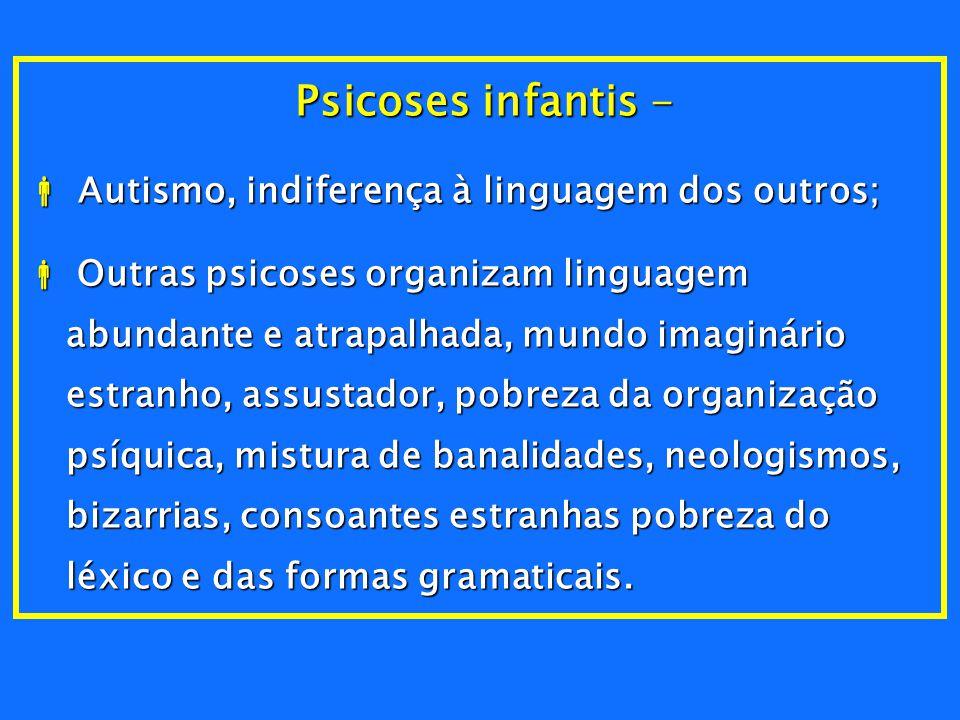 3 - Fatores Psicógenos -  Na história prévia ao ingresso na escola, revela sinais de neurose infantil ( pavor noturno, enurese, agressividade).  Os