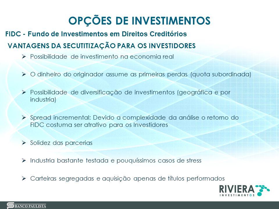 29 VANTAGENS DA SECUTITIZAÇÃO PARA OS INVESTIDORES  Possibilidade de investimento na economia real  O dinheiro do originador assume as primeiras per