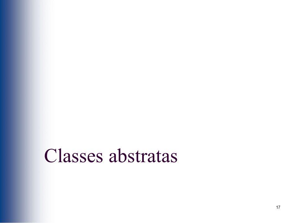 17 Classes abstratas