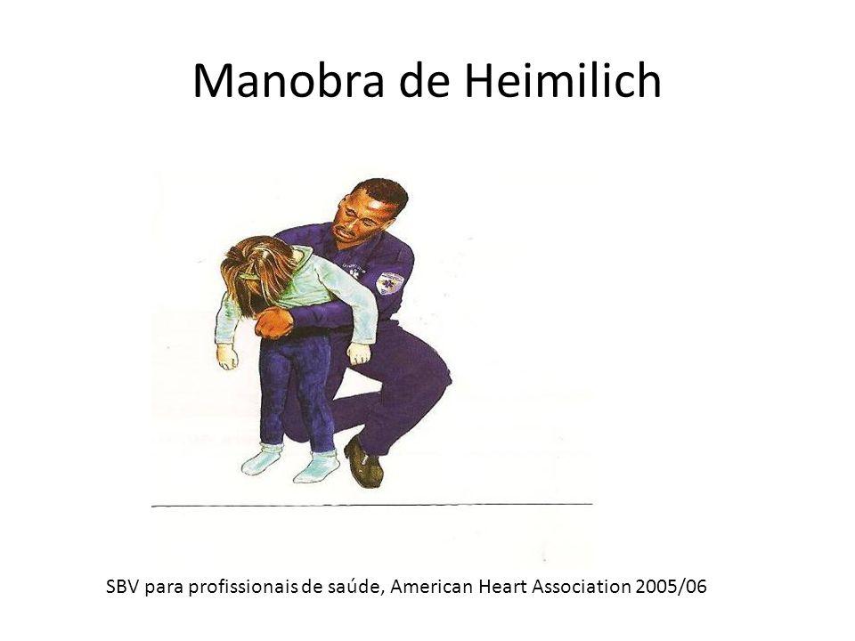 Manobra de Heimilich SBV para profissionais de saúde, American Heart Association 2005/06