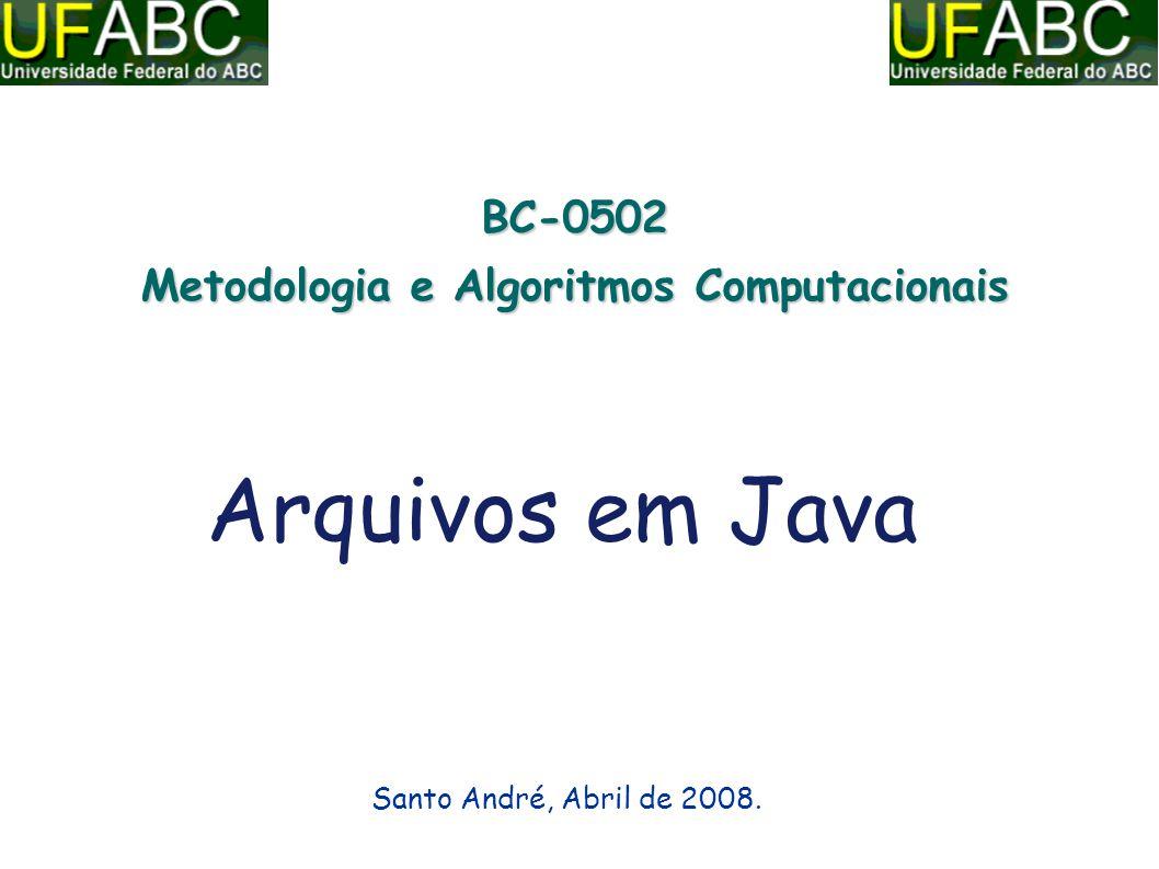 2 Roteiro Hierarquia de Classes Java Streams (fluxos) Tipos de Arquivos Arquivos Texto Serialização