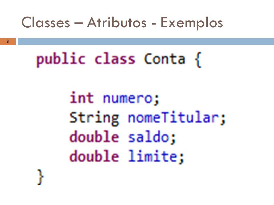 Classes – Constutores Definição: É uma estrutura especial da classe, um método, que tem como objetivo definir a configuração inicial de uma classe.