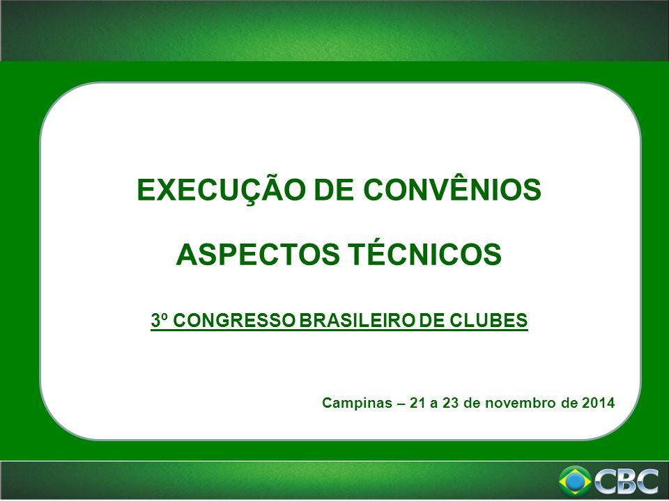 FUNDAMENTAÇÃO Lei 9.615/98 – Lei Pelé; Decreto 7.984/2013 - Regulamentou a Nova Lei Pelé; Instrução Normativa-CBC Nº 01, de 05 de Agosto de 2013 Regulamento de descentralização, execução e controle dos recursos financeiros oriundos da Lei nº 9.615/98 (Lei Pelé), no âmbito da Confederação Brasileira de Clubes; Instrumento de Convênio – CBC; Demais dispositivos legais que regem a celebração de convênios no âmbito do governo federal.