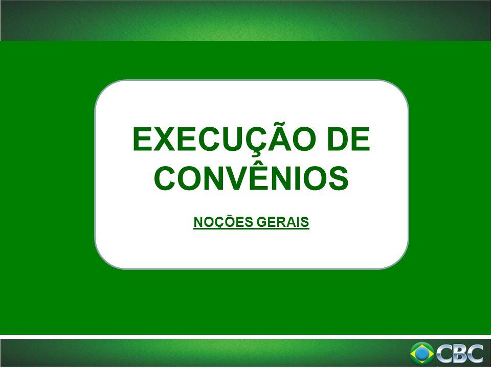 ACOMPANHAMENTO DE CONVÊNIOS NOÇÕES GERAIS