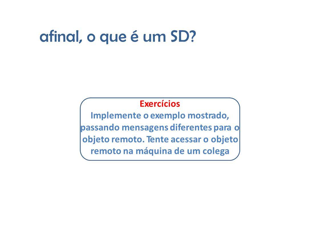 afinal,oqueque é um SD é um SD.