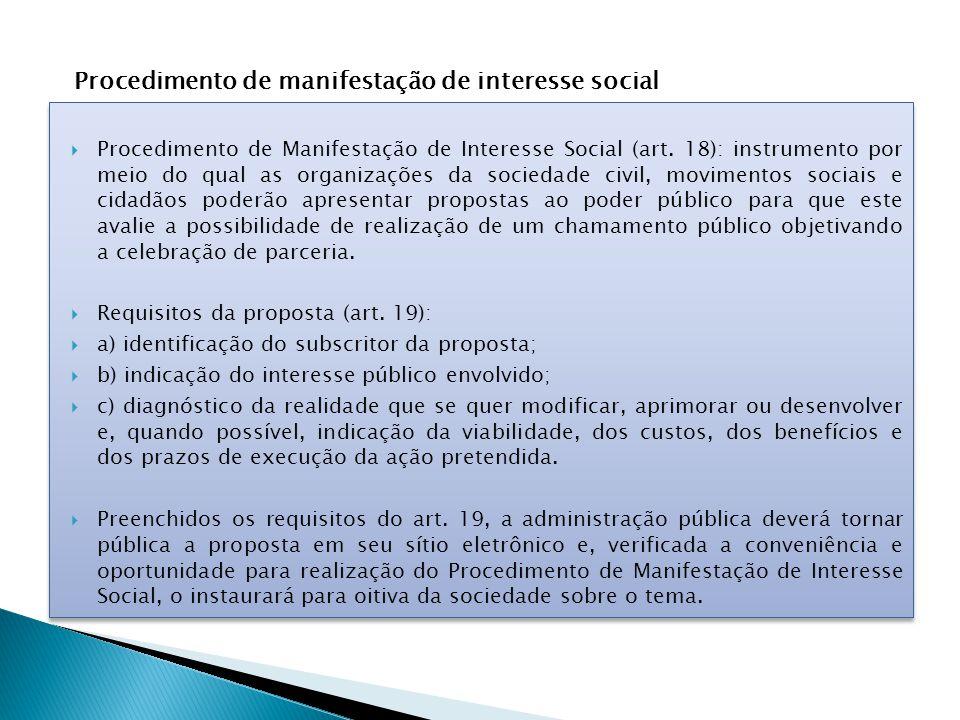  Procedimento de Manifestação de Interesse Social (art.