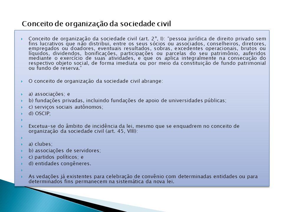  Conceito de organização da sociedade civil (art.