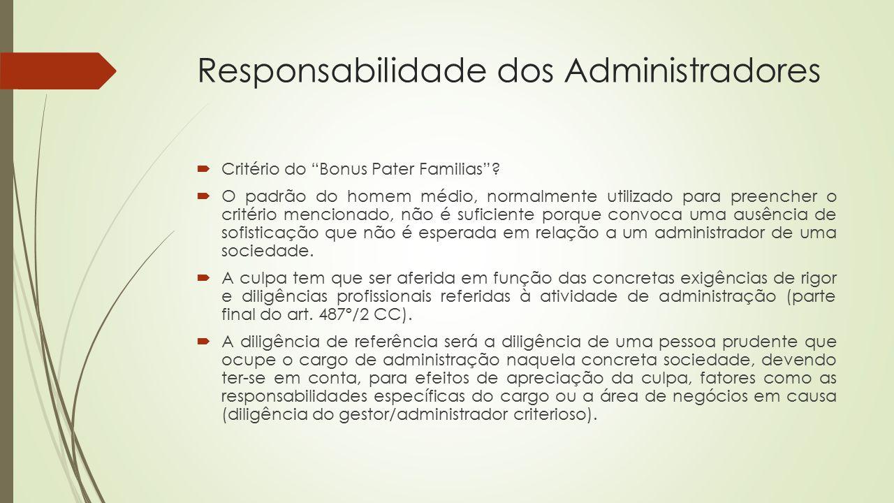"""Responsabilidade dos Administradores  Critério do """"Bonus Pater Familias""""?  O padrão do homem médio, normalmente utilizado para preencher o critério"""