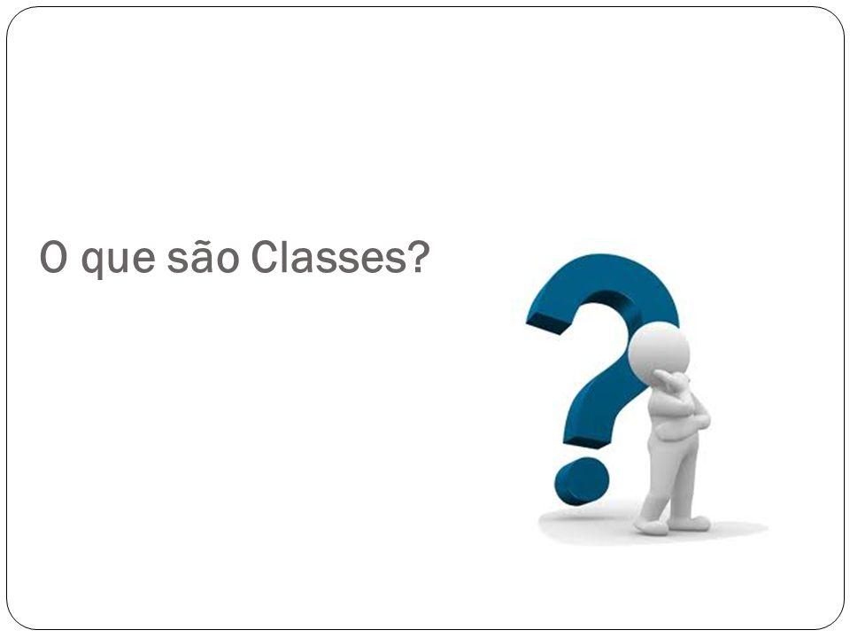 O que são Classes?