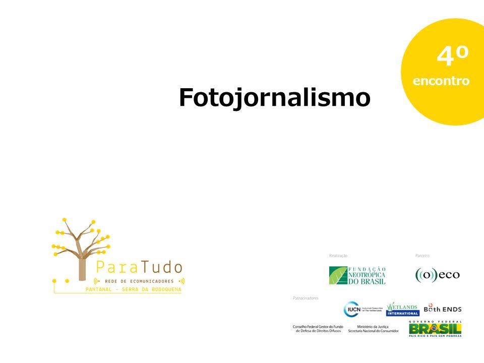 Fotojornalismo 4º encontro