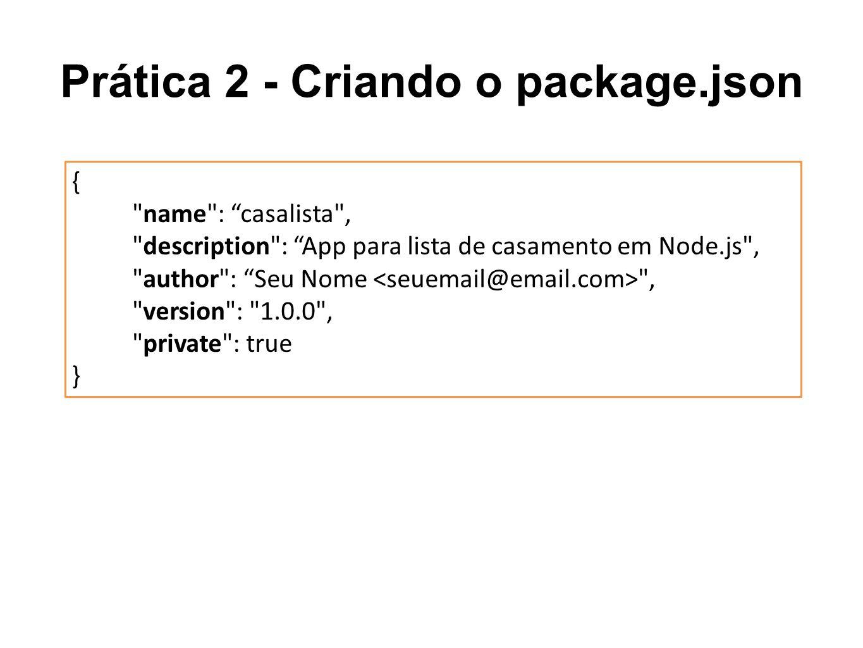 Prática 2 - Criando o package.json {