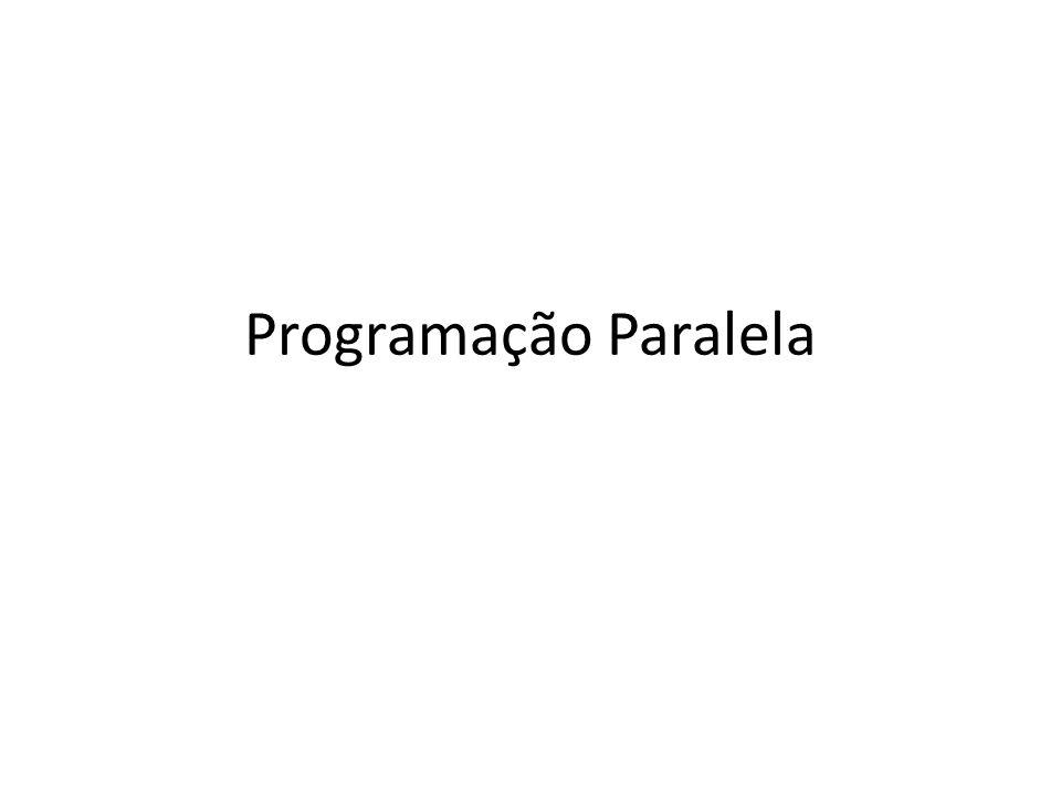 Programação Paralela