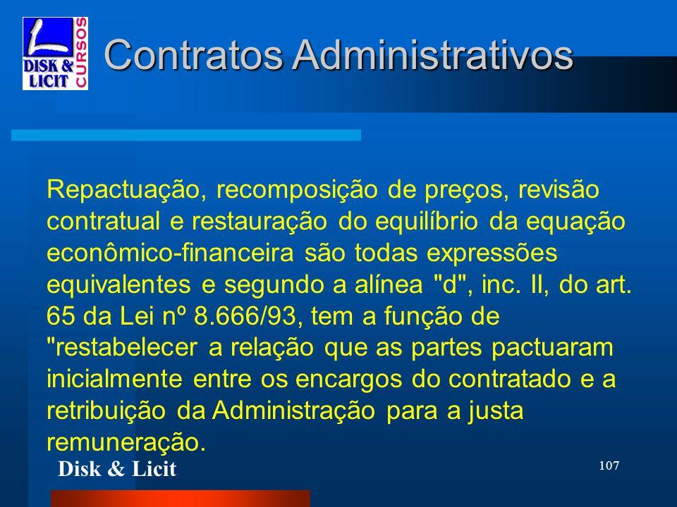 Disk & Licit 107 Contratos Administrativos Repactuação, recomposição de preços, revisão contratual e restauração do equilíbrio da equação econômico-fi