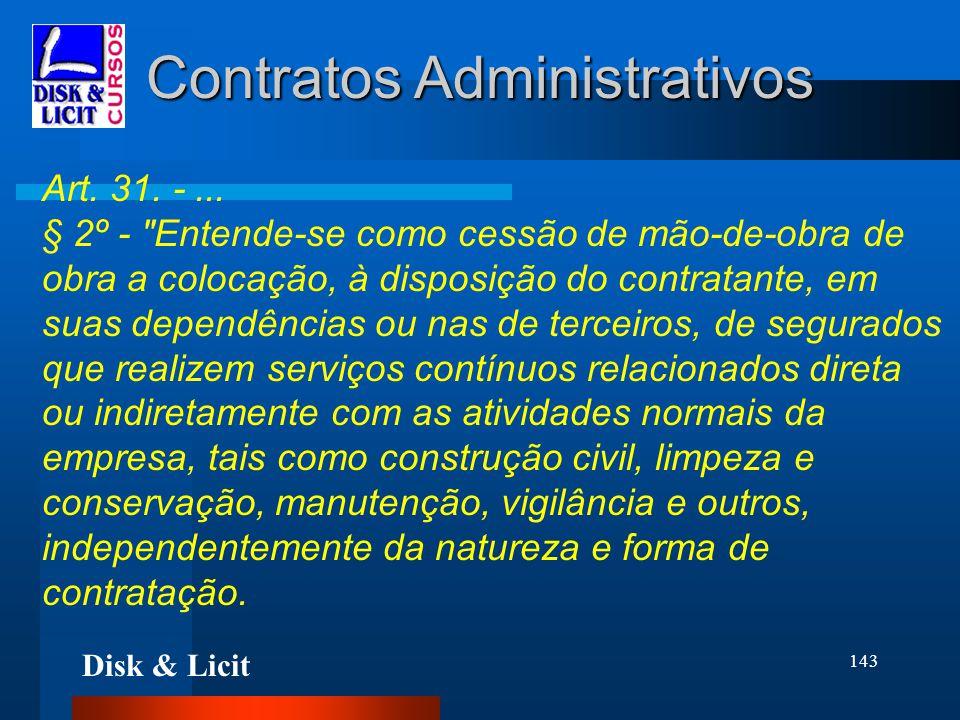 Disk & Licit 143 Contratos Administrativos Art. 31. -... § 2º -