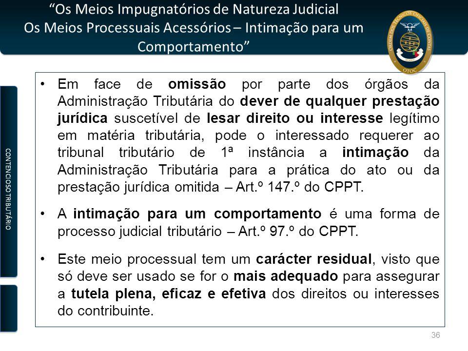 """""""Os Meios Impugnatórios de Natureza Judicial Os Meios Processuais Acessórios – Intimação para um Comportamento"""" Em face de omissão por parte dos órgão"""