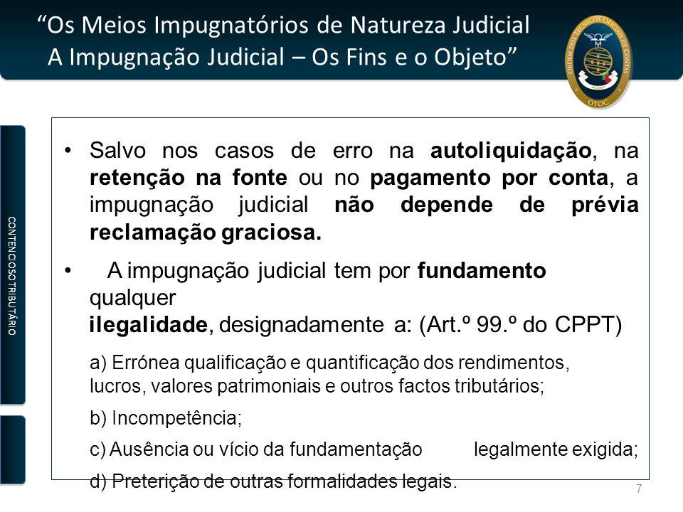 Contencioso Tributário EXEMPLO PRÁTICO: António de Sousa, em 12 de Julho de 2011, foi citado, na qualidade de responsável subsidiário, para pagar a dívida exequenda e acrescido de que é devedora a empresa ALFA & ALFA, SA., no valor de € 3 578,50, relativa a IVA do 1.º, 2.º e 3.º trimestres do ano de 2008.
