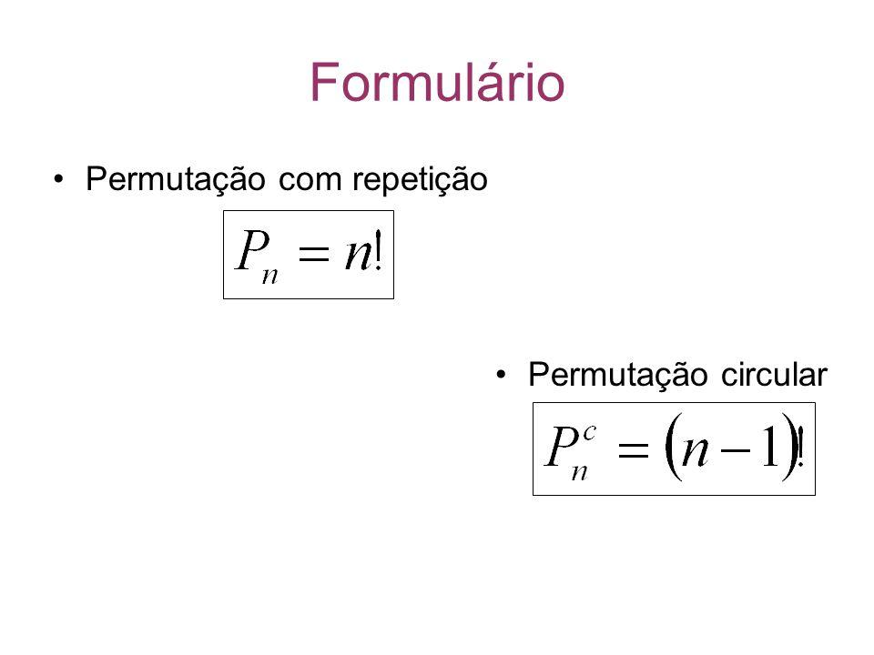 Formulário Permutação com repetição Permutação circular