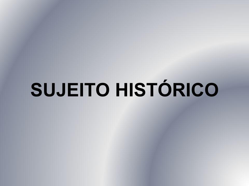 SUJEITO HISTÓRICO