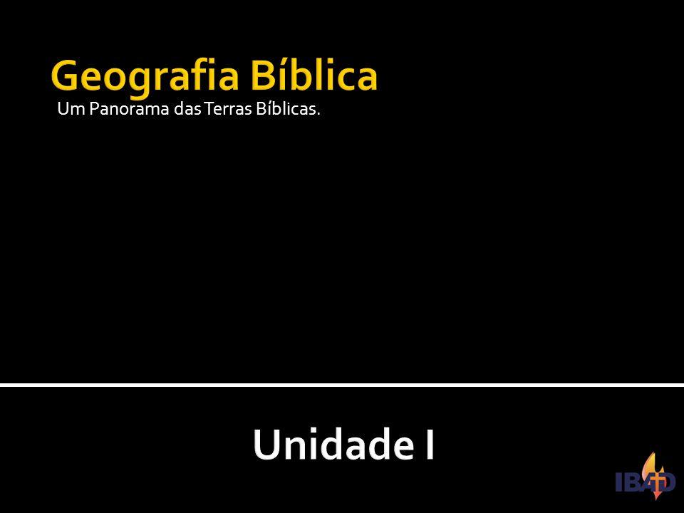 IBAD – PINDAMONHANGABA/SP Um Panorama das Terras Bíblicas.