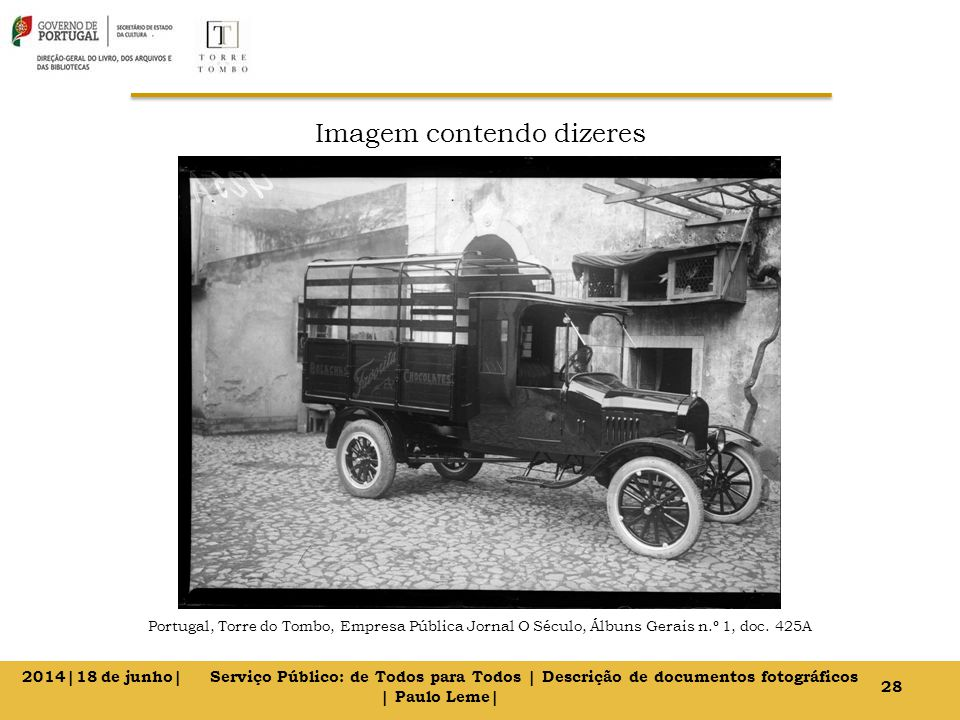 Imagem contendo dizeres Portugal, Torre do Tombo, Empresa Pública Jornal O Século, Álbuns Gerais n.º 1, doc.
