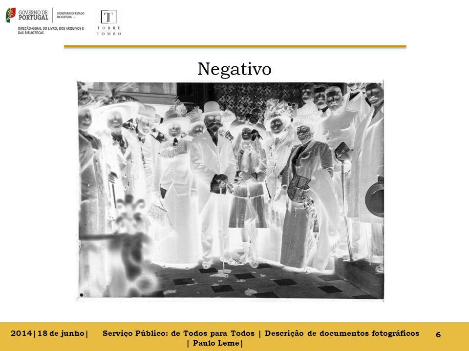 Negativo 6 2014|18 de junho| Serviço Público: de Todos para Todos | Descrição de documentos fotográficos | Paulo Leme|