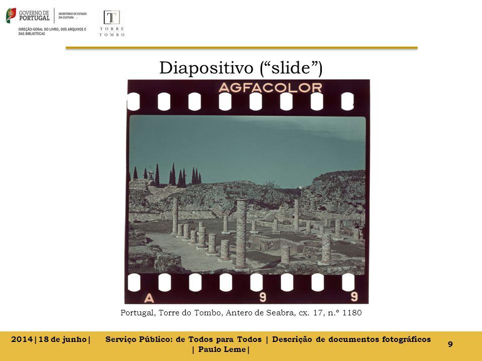 Diapositivo ( slide ) Portugal, Torre do Tombo, Antero de Seabra, cx.