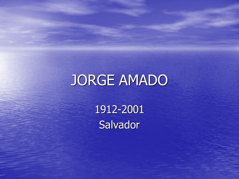 JORGE AMADO 1912-2001Salvador