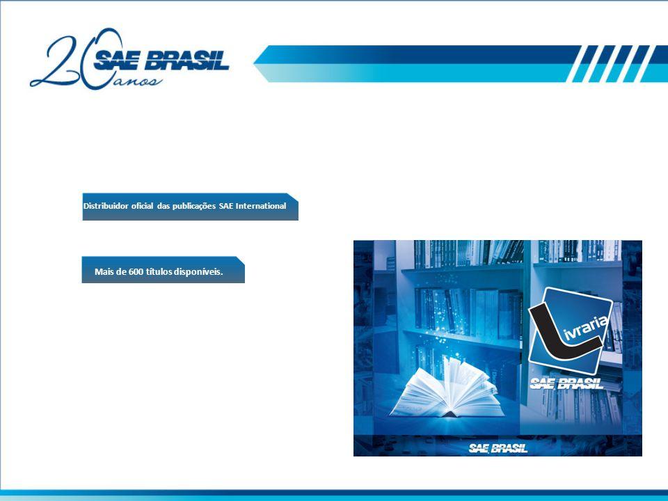 Distribuidor oficial das publicações SAE International Mais de 600 títulos disponíveis.