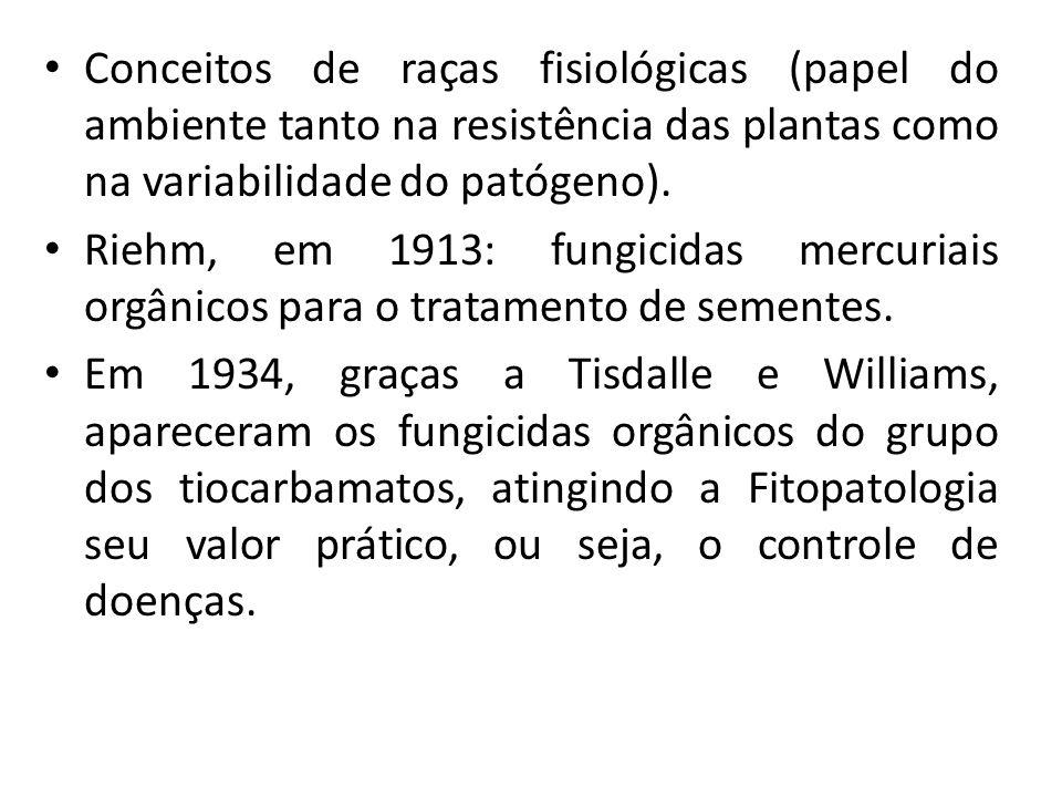 Conceitos de raças fisiológicas (papel do ambiente tanto na resistência das plantas como na variabilidade do patógeno).