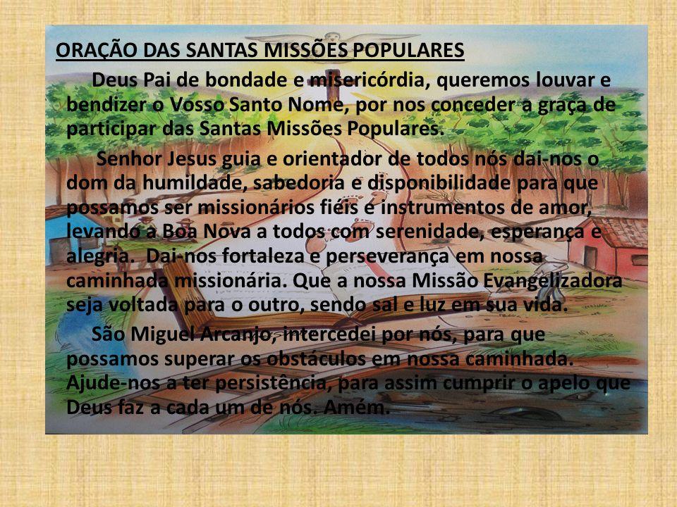 BÊNÇÃO DA CRUZ MISSIONÁRIA Ó DEUS, QUE PELA CRUZ DE JESUS CRISTO TROUXESTES VIDA E SALVAÇÃO PARA TODA A HUMANIDADE, NÓS VOS PEDIMOS: ABENÇAI E SANTIFICAI ESTAS CRUZES QUE OS MISSIONÁRIOS VÃO LEVAR NO PEITO COMO SÍMBOLO DA MISSÃO.